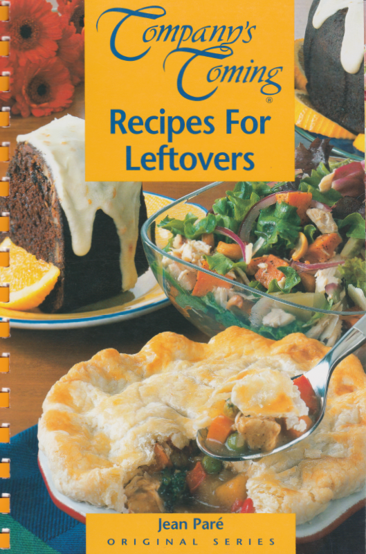 Company's Coming Recipes for Leftovers - Photo: Stephe Tate - Food Stylist Patricia Bullock